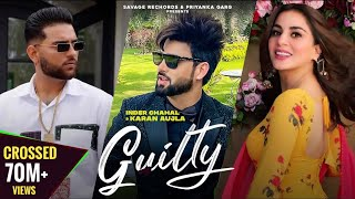 Guilty by Inder Chahal ft. Karan Aujla