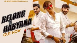 Belong To Haryana by Amit Saini Rohtakiya