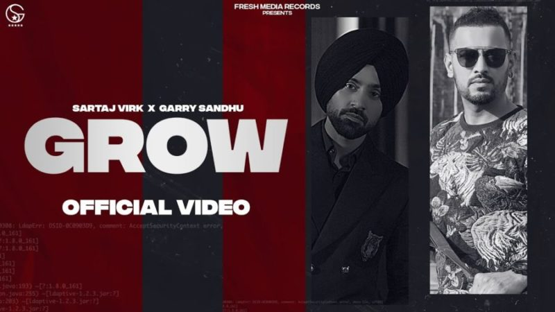Grow by Sartaj Virk & Garry Sandhu