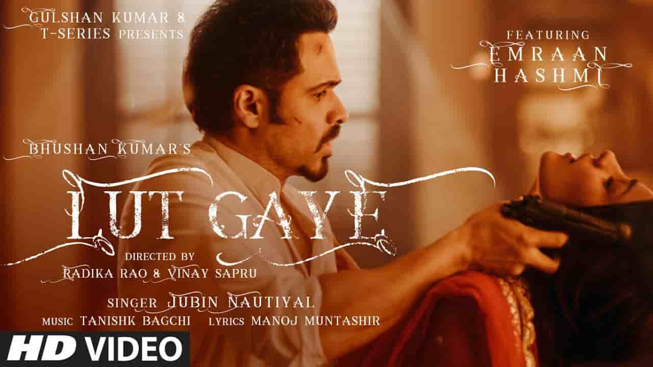 Lut Gaye by Jubin Nautiyal