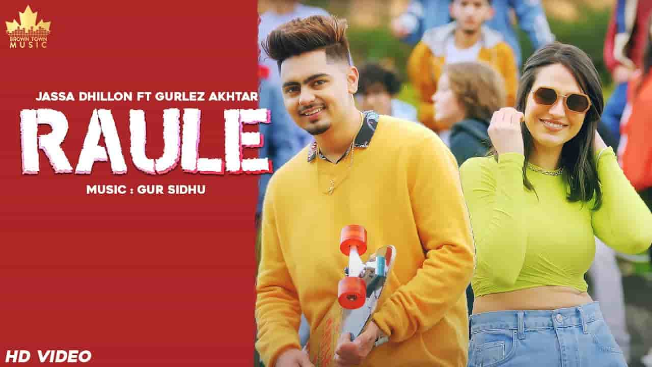 Raule Lyrics by Jassa Dhillon