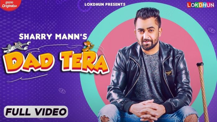 Dad Tera by Sharry Maan