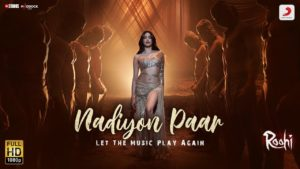 Nadiyon Paar from Roohi