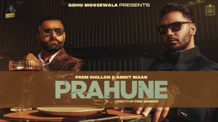 Prahune Lyrics by Amrit Maan & Prem Dhillom