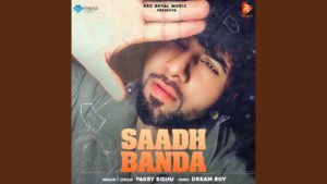 Saadh Banda by Parry Sandhu
