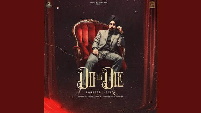 Do Or Die by Rangrez Sidhu