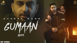 Gumaan by Sharry Maan