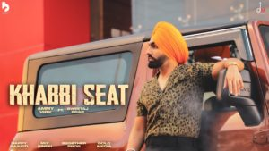 Khabbi Seat by Ammy Virk