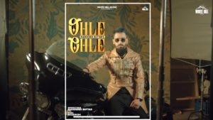 Ohle Ohle by Maninder Buttar